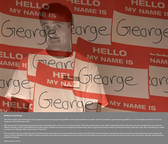 Hello My Name is (not) George. (chelsea.hanoun) Tags: captions transparency partialcolour layering hello tags my name is false identity behind hid found self life change thought thoughts