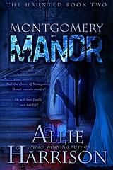 Montgomery Manor (CoverReveals) Tags: romanticsuspense horror paranormal romance