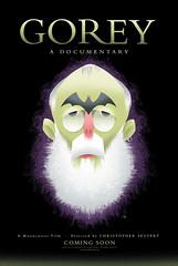 Edward Gorey Documentary Coming Soon Poster (Chris Seufert) Tags: edward gorey documentary film christopher seufert mooncusser films bob staake new yorker poster