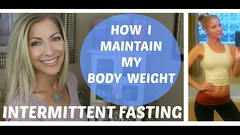 Intermittent Fasting - How I Maintain My Body Weight - Over 40 (jeniferjbeauty) Tags: intermittent fasting how i maintain my body weight over 40 beauty skin care wrinkles workout routines fitness