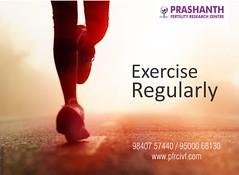 PFRC-Exercise Regularly to boost fertility (Prashanth Fertility Hospital) Tags: