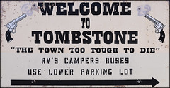 Welcome to Tombstone (Expored) (Runemaker) Tags: tombstone arizona wildwest gunfight okcorral sign