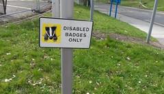 Disabled Sign. Apr 2017 (SimonHX100v) Tags: nottingham nottinghamshire sign signs outside simonhx100v funny humour humor badger disabled homophone heteronym spelling grammar grammer synonym wordplay