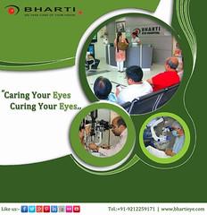 Caring & Curing Your Eyes (bhartieye) Tags: bharti eye eyecare delhi services refractive retina asthetics care cataract lasik catract laser oculoplasty phacoemulsification phacocataract phacoemulisification glucoma glaucoma surgery ophthalmology hospital foundation
