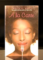 A La Carte (Vernon Barford School Library) Tags: new school fiction food cooking reading book la foods high adult african library libraries young reads cook books s highschool read paperback cover american junior africanamericans africanamerican americans novel covers bookcover schools middle davis youngadult vernon cooks ya recent bookcovers paperbacks carte novels fictional youngadultfiction tanita barford softcover alacarte highschools vernonbarford softcovers 9780375843068
