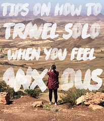 How to Travel Solo When You Feel Anxious (The Art of Exploring) Tags: travel travelsolo traveller traveler travelblog travelblogger anxious middleatlas morocco