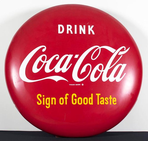 Coca-Cola Button Signs ($644.00 and $532.00)