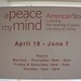 A Peace of my Mind - Exhibit Opening