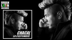 CHACAL ► LA COSTUMBRE (OFFICIAL AUDIO) ( REGGAETON 2017) ► CUBATON 2017(1) (PilippoScichittanoOfficial) Tags: filippo scichittanomusicacinemadivertimentoemozionimutandesexsessoomosessualeferzanlibroautoreauthrorsnaturchacalmalumaapprovato musica divertimento malumal filippounderwear sexysong suquestaterra publisha