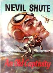 An Old Captivity by Nevil Shute (epubbookstory.com) Tags: novel romance war lovestories worldwari adventure pilot aviationnovels