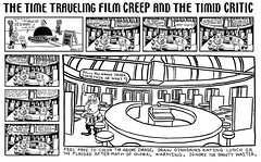 Time Traveling Film Creep and Timid Critic - P Rangers 461555 (Brechtbug) Tags: the barnacle twin presents time traveling film creep timid critic non review power rangers a brecht newspaper cartoon without paper comic comics theater theaters theatre movie movies films new york city brechtbug gadfly nyc 2017 comix cartoons beware cinema creeps segue segway timemachine machine
