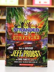 Stranded 3:  Survivors (Vernon Barford School Library) Tags: ocean new chris school fiction jeff island reading islands book high pacific library libraries reads books read paperback adventure pacificocean shipwreck cover junior novel covers bookcover oceans adventures middle vernon stranded shipwrecks survival recent survivor bookcovers paperbacks survivors novels fictional stepfamily adventurer probst adventurers barford softcover stepfamilies tebbetts vernonbarford softcovers 9780545734745