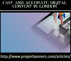Proper Banners - Fast and Accurate Digital Content in London (nishmethew) Tags: fast accurate digital content london