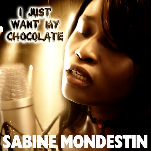 Queen Sabine Mondestin, I Just Want My Chocolate