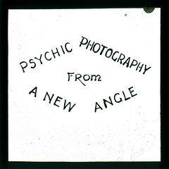 Psychic Photography From A New Angle (Tyne & Wear Archives & Museums) Tags: photography weird words message spirit sheffield ghost letters experiment fake surreal eerie creepy odd mysterious lecture paranormal psychic spiritphotography 1934 fraud genuine supernatural ectoplasm lanternslide blackandwhitephotograph newangle testconditions mrcpmaccarthy invitedcommittee 76clarkehouseroad