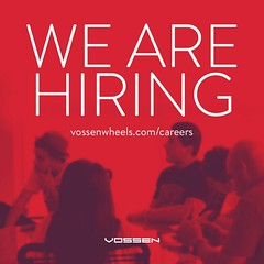 We are Hiring! (VossenWheels) Tags: