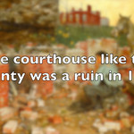 23_The courthouse and the county  were a ruin thumbnail