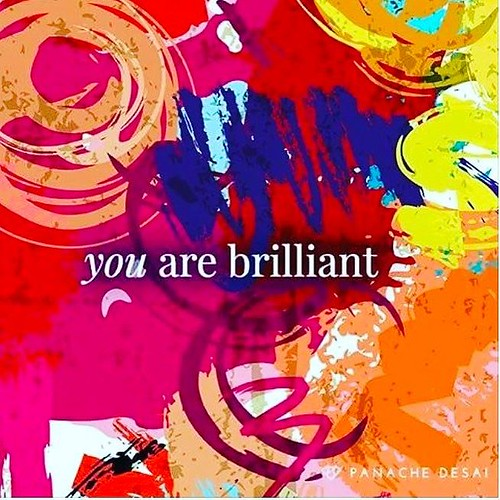 You are brilliant! #tidbits