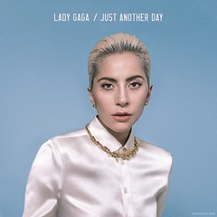 Lady Gaga - Just Another Day (Noahs Covers) Tags: lady gaga just another day joanne album artwork cover single fanmade lp ep 2017