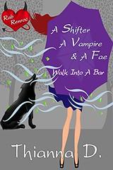 A Shifter, A Vampire, and a Fae Walk into a Bar (CoverReveals) Tags: paranormal romance urbanfantasy shifters fae vampires magic warlocks humor romanticcomedy