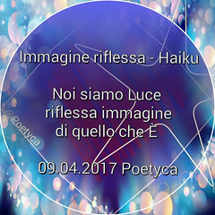 Immagine riflessa – Haiku (Poetyca) Tags: featured image haiku di poetyca immagini e poesie sfumature poetiche