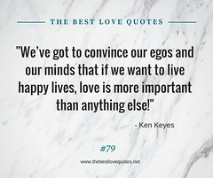 Love Quotes by Ken Keyes (TheBestLoveQuotes) Tags: ken keyes
