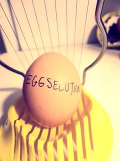 Eggsecution - EGGZPLORED :)