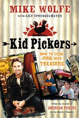 Kid Pickers:  How to Turn Junk Into Treasure (Vernon Barford School Library) Tags: new school mike vintage reading book kid high junk lily treasure market antique library libraries markets decoration reads books right read paperback ornament cover junior covers antiques bookcover middle flea collectors vernon fleamarket collect recent picking bookcovers collecting collector nonfiction paperbacks wolfe fleamarkets pickers picker barford softcover vernonbarford softcovers americanpickers americanpicker sprengelmeyer 9781250019301