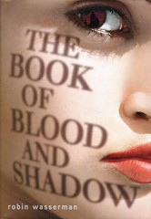 The Book of Blood and Shadow (Vernon Barford School Library) Tags: new school fiction shadow robin mystery reading book high blood adult czech prague library libraries young reads books read paperback cover conspiracy junior mysterious murder czechrepublic novel covers bookcover middle youngadult vernon ya recent homicide bookcovers paperbacks conspiracies mysteries murders supernatural novels fictional secretsociety youngadultfiction wasserman barford secretsocieties softcover homocides vernonbarford softcovers 9780375868764