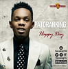 Patoranking – Happy Day (tobericng) Tags: special audio recent top1
