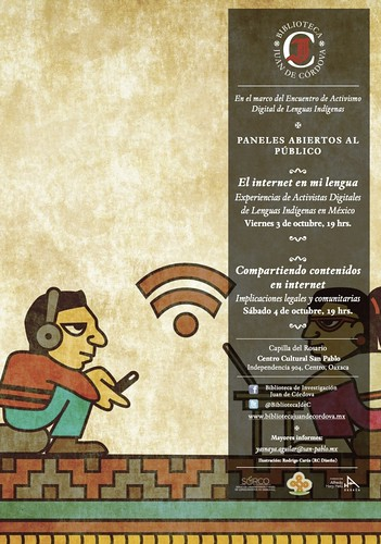 Indigenous Language Digital Activism: Panels Open to the Public (Activismo Digital en Lenguas Indgenas: